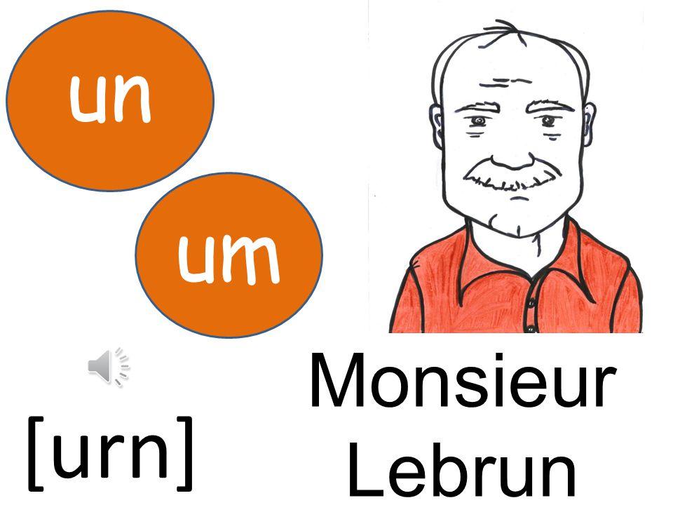 un um Monsieur Lebrun [urn]